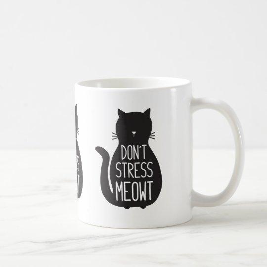 Funny Black Cat Don T Stress Meowt Coffee Mug Zazzle Com