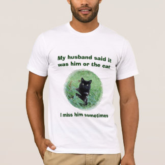 Funny Black Cat or Husband Women's T Shirt