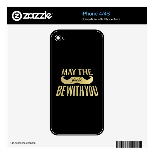 Funny Black Mustache - May the Stache be with you Skins For The iPhone 4