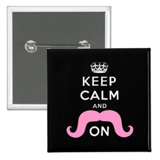 Funny Black, Pink Keep Calm and Mustache On 2 Inch Square Button