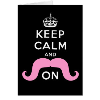 Funny Black, Pink Keep Calm and Mustache On Card