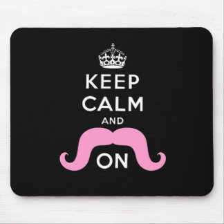 Funny Black, Pink Keep Calm and Mustache On Mouse Pad