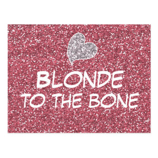 Funny Blonde to the Bone Quote Post Card