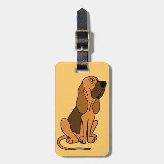 Funny Bloodhound Puppy Dog Bag Tag
