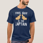 """Funny boat captain saying T-Shirt<br><div class=""""desc"""">This guy is the captain</div>"""
