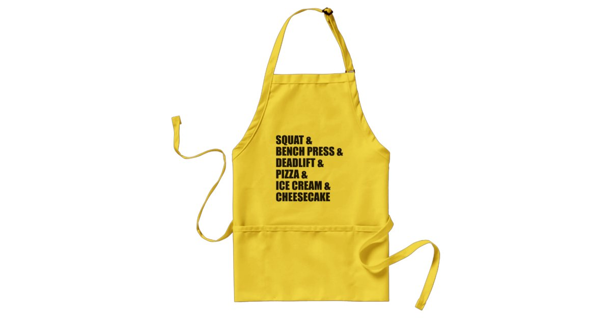 Funny Bodybuilding Gym Pizza Ice Cream Cheese Cake Adult Apron Zazzle Com