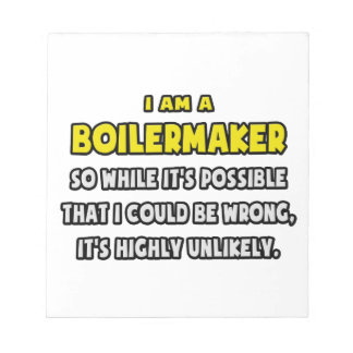 Funny Boilermaker Highly Unlikely Scratch Pad
