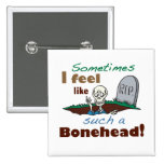 Funny Bonehead Skeleton Buttons