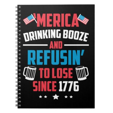 Funny Booze Pun Fourth July Gift 4th July Notebook
