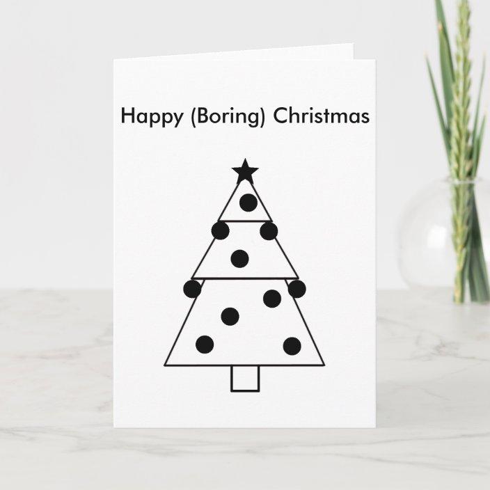 Funny Boring Happy Christmas Card Zazzle Com