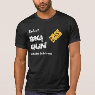 Funny Boss BIG GUN Custom Name V07 T-Shirt