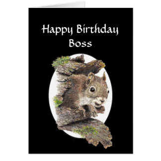 Funny Boss Birthday, Sense of Humor, Squirrel Card