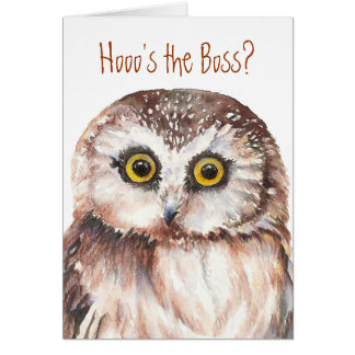 Funny Boss s Day Wise Owl Humor Card
