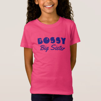 """Funny """"BOSSY Big Sister"""" with Blue Text T-Shirt"""