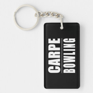 Funny Bowlers Quotes Jokes : Carpe Bowling Keychain