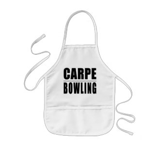 Funny Bowlers Quotes Jokes : Carpe Bowling Kids' Apron