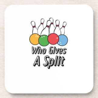 Funny Bowling Who Gives A Split Drink Coaster