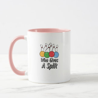 Funny Bowling Who Gives A Split Mug