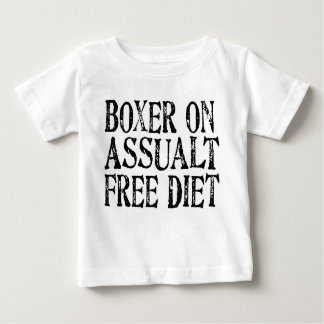 Funny Boxer On Assualt Free Diet Baby's T-Shirt