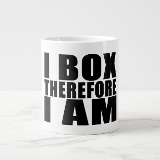 Funny Boxers Quotes Jokes I Box Therefore I am Giant Coffee Mug