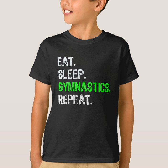 EAT SLEEP GYM KIDS CHILDRENS T SHIRT NEW TRAINING TOP DESIGN FUNNY GIFT BOYS
