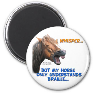 Funny Braille Horse 2 Inch Round Magnet