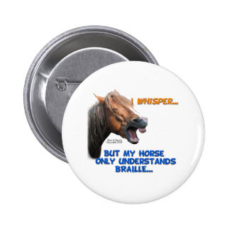Funny Braille Horse Pinback Button