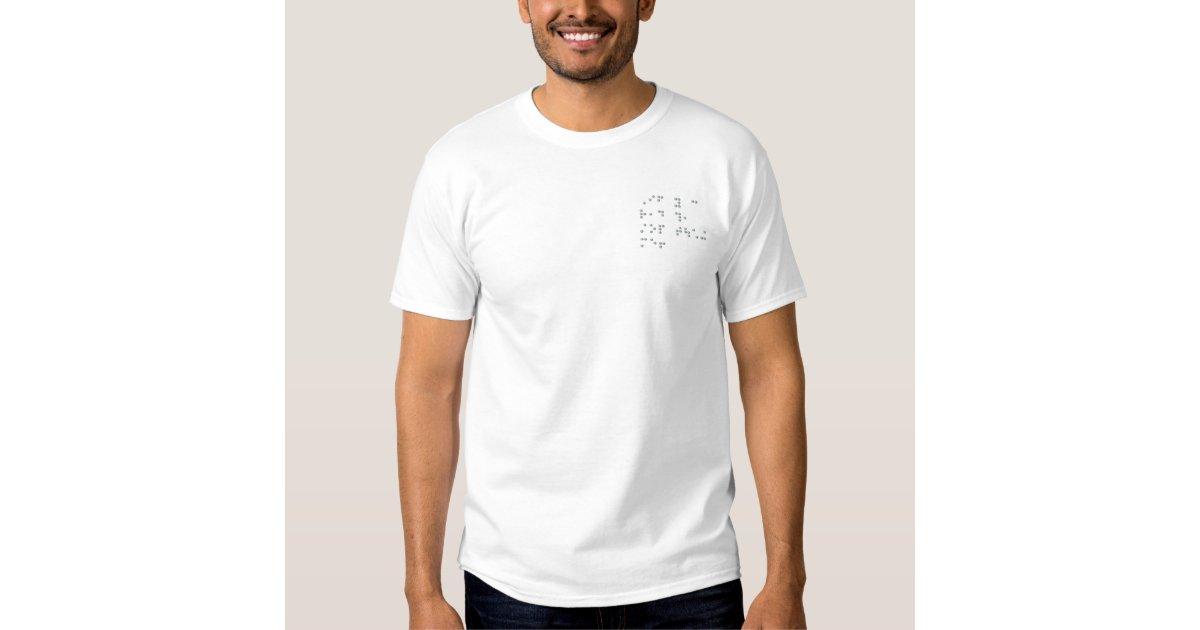 e3438df2 Funny Braille T-shirt | Zazzle.com