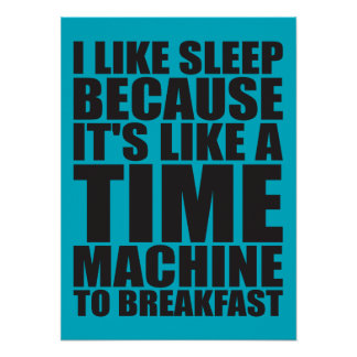 Funny Breakfast Novelty Poster