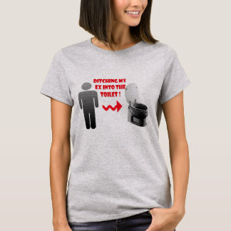Funny breakup ex into the toilet T-Shirt