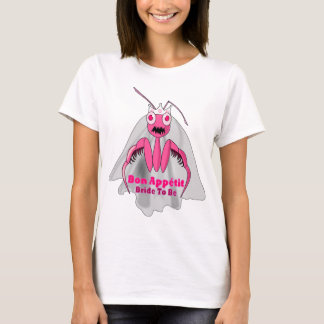 FUNNY BRIDE TO BE T-Shirt