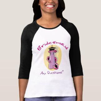 Funny Bridesmaid Gifts T-Shirt