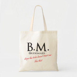 Funny Bridesmaid Tote Bag