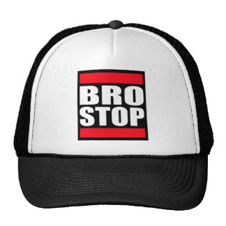Funny BROSTOP Anti Brostep Dubstep Trucker Hat