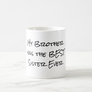 Funny Brother and Sister Quote Coffee Mug