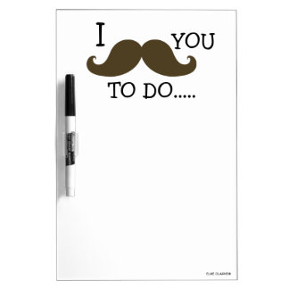 FUNNY BROWN MUSTACHE TO DO DRY ERASE BOARDS