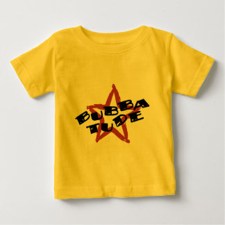 Funny Bubba Attitude Baby T-Shirt