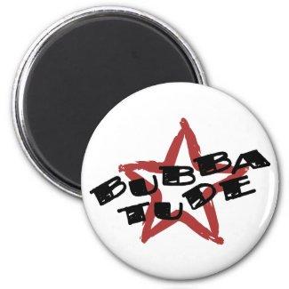 Funny Bubba Attitude magnet