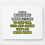 Funny Building Inspector T-Shirts and Gifts Mouse Pad