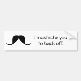 FUNNY Bumper Sticker - Mustache Car Bumper Sticker