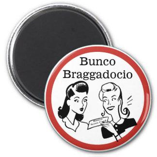 Funny Bunco Braggadocio 2 Inch Round Magnet