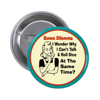 Funny Bunco Dilemma With Retro Woman 2 Inch Round Button