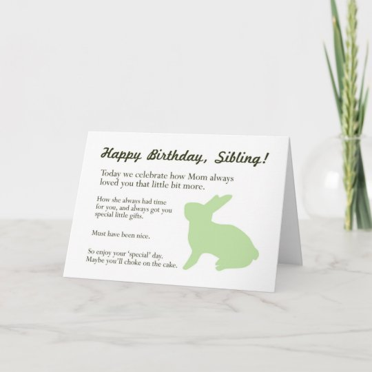 Funny Bunny Birthday Card For Brother Or Sister Zazzle