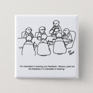 Funny Business Meeting Humor Button