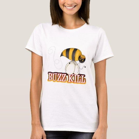 Funny Buzz Kill Bee T-Shirt
