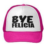 Funny Bye Felicia hat for women