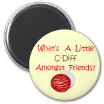 Funny C-Diff Nurse T-Shirts & Gifts Fridge Magnet