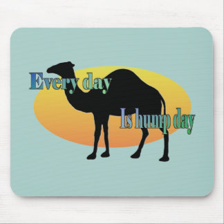 Funny Camel Every Day is Hump Day Mouse Pad