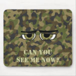Funny Camouflaged  Eyes, Military, Hunters, Army Mousepad
