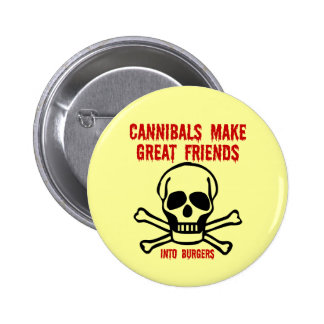 Funny cannibals button